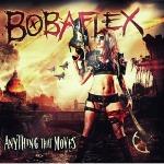 Bobaflex-Anything-That-Moves