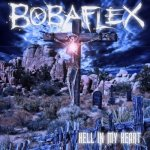 bobaflex-hell-in-my-heart
